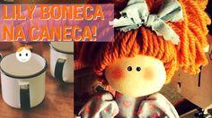 Ao Vivo: Lily Boneca Na Caneca Com Molde- Drica TV