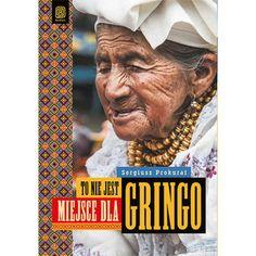 To nie jest miejsce dla gringo.  http://republikapodrozy.pl/to-nie-jest-miejsce-dla-gringo/