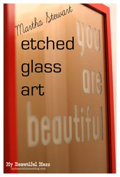 """Glass etching on a mirrored surface. The effect becomes a """"now you see it/now you don't"""" sort of trick reflection, the blogger says."""
