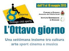 """Disabilità, ecco """"L'ottavo giorno"""" - http://www.gussagonews.it/disabilita-ottavo-giorno-gussago-2013/"""