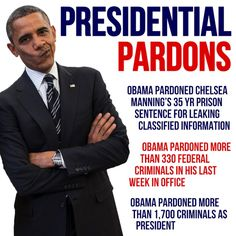 And at least one of those that I know of that he pardoned is already back in prison for murder. Liberal Hypocrisy, Political Corruption, Liberal Logic, Political Views, Margaret Sanger, Obama Lies, Barack Obama, Chelsea Manning, Jokes