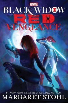 Black Widow Red Vengeance (A Black Widow Novel) | Margaret Stohl | 9781484773475 | NetGalley