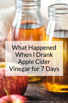 What Happened When I Drank Apple Cider Vinegar for 7 Days - Good For You Gluten Free Apple Cider Vinegar Cleanse, Apple Cider Vinegar Benefits, Drinking Apple Cider Vinegar, Sans Gluten, Gluten Free, Natural Remedies For Arthritis, Natural Cures, Natural Healing, Natural Skin