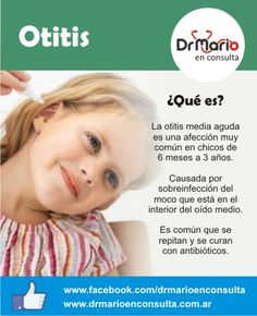 Otitis, ¿qué es? Ver más en: http://www.drmarioenconsulta.com.ar/?p=2083