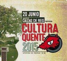Festival Cultura Quente 2015 en Caldas de Reis. Ocio en Galicia | Ocio en Galicia. Agenda actividades: cine, conciertos, espectaculos