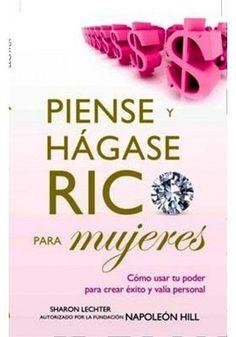 PIENSE Y HAGASE RICO PARA MUJERES Autor: NAPOLEON HILL    SIGMARLIBROS
