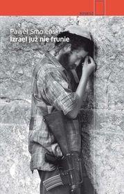 Izrael już nie frunie-Smoleński Paweł
