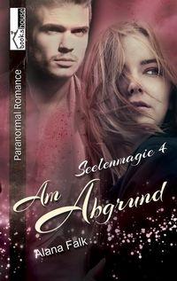 """5 Sterne für """"Am Abgrund - Seelenmagie 4"""" von Viktoria, https://www.amazon.de/gp/customer-reviews/R27OC0GBKOZOZR/ref=cm_cr_getr_d_rvw_ttl?ie=UTF8"""