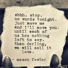 10 Bewitching Quotes On Sex And Love By Instagram Poet Mason Fowler