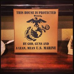 This house is protected guns marine troops soldier vinyl decal wood sign vinyl lettering by toyourdoordecor on etsy! Military Girlfriend, Military Mom, Military Crafts, Military Signs, Boyfriend, Usmc Love, Marine Love, Marine Tattoo, Us Marine Corps