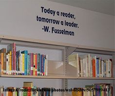 school quotes for walls | fill the walls library walls are the space where you can show your ...