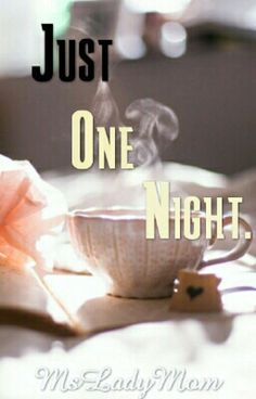 Read A Lifetime Ending from the story Just One Night. by MsLadyMom with reads. Free Novels, Novels To Read, Best Wattpad Books, Till I Met You, Online Novels, Books Online, Free Romance Books, Youre Mine, Wattpad Romance