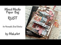 MM Paper Bag - Rust (MakaArt) #37 - YouTube Rust, Mixed Media, Recycling, About Me Blog, Butterfly, Tutorials, Tags, Paper, Videos