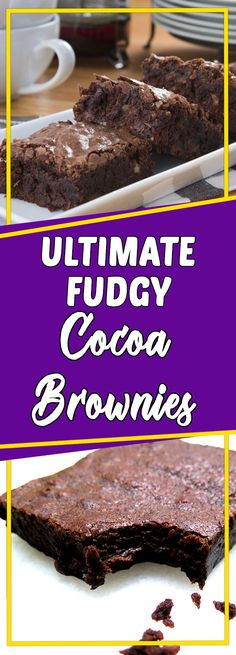 Ultimate Fudgy Cocoa Brownies Via @yummymommiesnet #appetizer appetizer recipes easy #recipeideas recipe ideas #recipes recipes #dessert dessert ideas #dessertrecipes dessert recipes easy #desserttable dessert table ideas