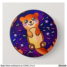 Baby Otter on Donut 2 Button #Onmeprints #Zazzle #Zazzlemade #Zazzlestore #Zazzleshop #Zazzlestyle #Baby #Otter #Donut2 #Button Rainbow Galaxy, Rainbow Sky, Small Gifts, Gifts For Kids, Forest Silhouette, Baby Otters, Twinkle Star, Star Sky, Happy Fun