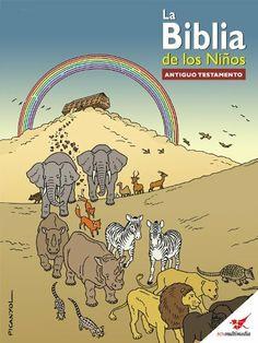 La Biblia de los Niños - Cómic Antiguo Testamento (Spanish Edition) by Toni Matas. $2.99