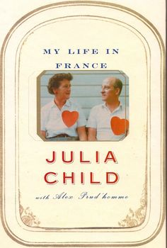 'My Life in France' by Julia Child - this seems like it could be fun.
