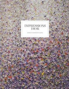 Impressions Dior : Dior et l'impressionnisme de Florence Müller, http://www.amazon.fr/dp/0847841693/ref=cm_sw_r_pi_dp_Q3DWrb1Y239JS