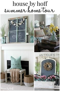 Summer Home Tour 2015 - House by Hoff Summer House, Decor, Diy Home Decor, House Tours, Home, Home Diy, Home Decor, Beach House Decor, Summer Decor
