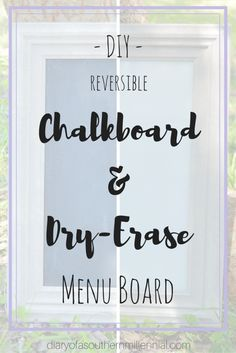 Want to find out how to make your own reversible menu board? Subscribe at the bottom of this post (diaryofasouthernmillennial.com/adulting-part-three-cooking/) to get your free tutorial!