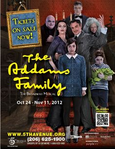 The Addams Family  Oct 24 – Nov 11, 2012  This smash hit brings the darkly delirious world of Gomez, Morticia, Uncle Fester, Grandma, Wednesday, Pugsley and, of course, Lurch to spooky and spectacular life. A magnificently macabre new musical comedy fromJersey Boysauthors Marshall Brickman and Rick Elice and Drama Desk-winning composer/lyricist Andrew Lippa.