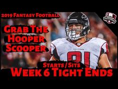 2019 Fantasy Football Advice Week 6 Tight Ends- Start or Sit? Every Match Up Nfl Season, Football Season, Football Match, Football Helmets, Fantasy Football Advice, Tight End, Sports News
