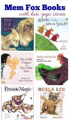 Mem Fox Books recommended by Kids Yoga Stories for this month's Virtual Book Club for Kids + yoga poses for toddlers inspired by Hello Baby!