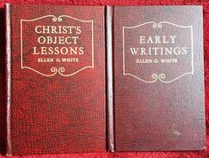 Ellen G White Book Duo: Christ's Object Lessons ~ Early Writings