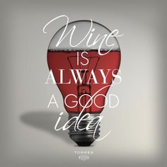 Wine is always a good idea __[clubtorres.com] (Wine Bulb 'glass' Illustration) #cCreams #cRed