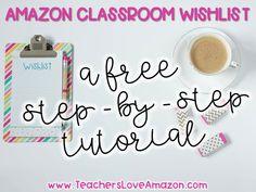 Creating a Classroom Wishlist on Amazon – Teachers Love Amazon