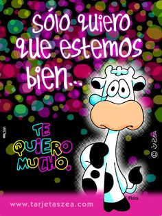 Sólo quiero que estemos bien... Te quiero mucho. Falling Out Of Love, My Love, Friend Birthday, Happy Birthday, Good Day Wishes, First Day Activities, Messages For Friends, Cow Painting, Romance