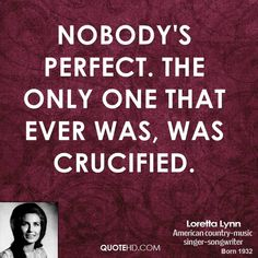 Loretta Lynn Quote shared from www.quotehd.com