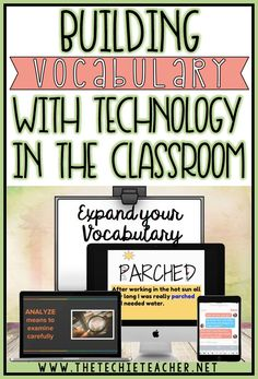 Effective ideas for building vocabulary with technology in the classroom whether you are 1:1 or have access to Chromebooks, laptopstops, computers or iPads. Students will use different tech tools in creative and meaningful ways that will help develop and enhance their lexicon.
