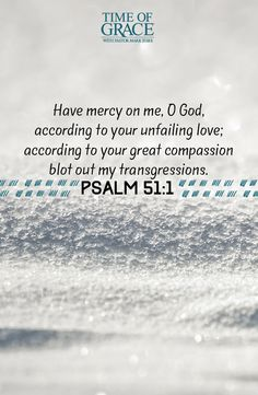 God, have mercy on us as you did with David!