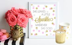 She Leaves A Little Sparkle Wherever She Goes / pink and gold poster art print - dorm decor - home office - girl nursery