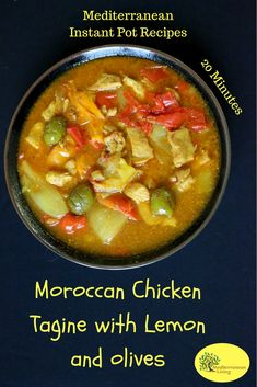 Instant Pot - Moroccan Chicken Tagine with Green Olives, Peppers and Lemon - Mediterranean Living Mediterranean Diet Recipes, Mediterranean Dishes, Cooker Recipes, Crockpot Recipes, Chicken Recipes, Healthy Recipes, Med Diet, Moroccan Chicken, What Recipe