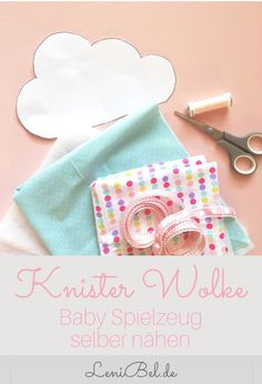 Crackle cloud with loops - sewing for babies including sewing pattern - Crackle Cloud Baby Sewing Toys Best Picture For flower crafts For Your Taste You are looking for - Sewing Toys, Baby Sewing, Sewing Crafts, Diy Crafts, Baby Patterns, Knitting Patterns, Sewing Patterns, Baby Set, Knitting For Kids