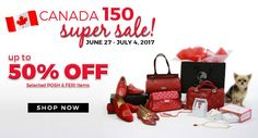 In celebration of Canada's 150th Birthday we will be having an exclusive sale on selected POSH & Feri items! From June 27th-July 4th only!