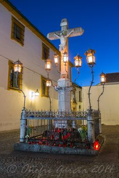 Imagen del Cristo de los faroles. Cordoba Spain Onofre García - Reportajes Cordoba Andalucia, All About Spain, South Of Spain, Virtual Travel, Spain And Portugal, Outdoor Settings, Mother And Father, Barcelona Spain, Seville