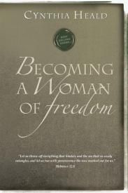 Becoming A Woman Of Freedom - Christian Books for $7.99 | C28.com