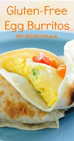 Gluten-Free Egg Burritos #glutenfree #recipes - DontMesswithMama.com