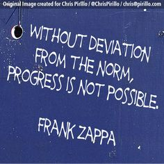 How have your deviations led to progress?     Today's quote is brought to you by the letter X, the number 4 and the team over at http://lockergnome.com
