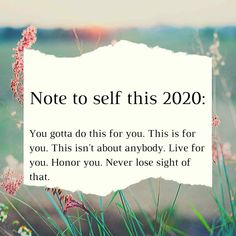 Note to self quotes for 2020 year - Quotes New Year Motivational Quotes, Positive Quotes, Inspirational Quotes, Note To Self Quotes, Quotes To Live By, This Is Me Quotes, The Words, Affirmations, Beautiful Words