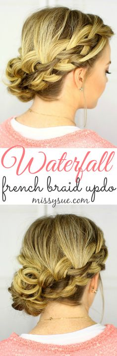 Waterfall French Braid Updo