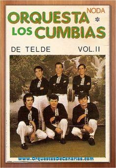 ORQUESTA LOS CUMBIAS DE TELDE - Volumen 2 - http://orquestasdecanarias.com/orquesta-los-cumbias-de-telde-volumen-2