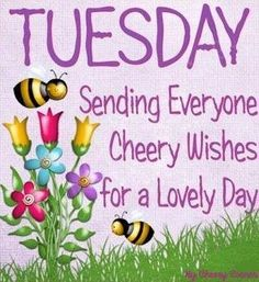 Tuesday Sending Everyone Cheery Wishes For A Lovely Day tuesday tuesday quotes tuesday images tuesday quote images Happy Tuesday Quotes, Sunday Quotes, Good Night Quotes, Daily Quotes, Life Quotes, Tuesday Pictures, Tuesday Images, Tuesday Greetings, Days Of Week