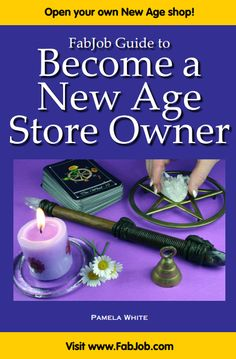 Open Your Own New Age Shop Imagine people looking to you for guidance in an…
