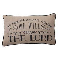 """A fun burlap pillow to declare a meaningful sentiment. Perfect for just about anywhere! Measures approximately 20"""" x 12""""."""