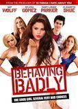 Behaving Badly [DVD] [2013]