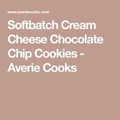 Softbatch Cream Cheese Chocolate Chip Cookies - Averie Cooks